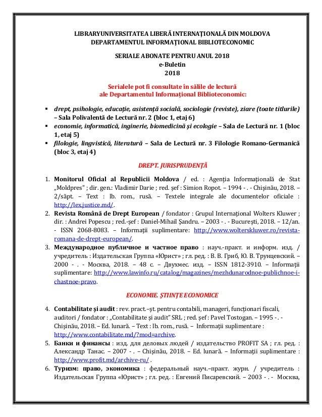 LIBRARYUNIVERSITATEA LIBERĂ INTERNAŢIONALĂ DIN MOLDOVA DEPARTAMENTUL INFORMAŢIONAL BIBLIOTECONOMIC SERIALE ABONATE PENTRU ...