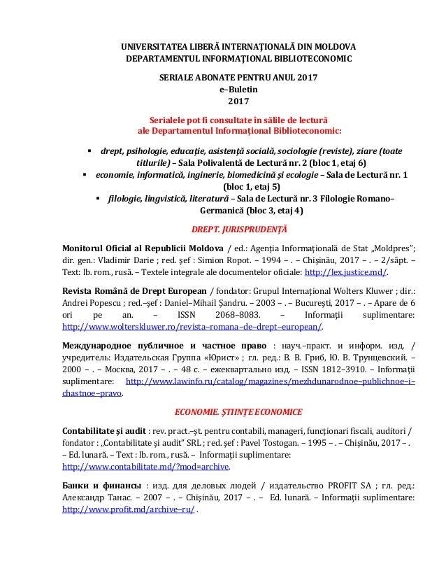 UNIVERSITATEA LIBERĂ INTERNAŢIONALĂ DIN MOLDOVA DEPARTAMENTUL INFORMAŢIONAL BIBLIOTECONOMIC SERIALE ABONATE PENTRU ANUL 20...
