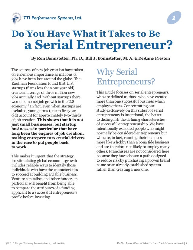 ©2010 Target Training International, Ltd. 101310 DoYou HaveWhat itTakes to Be a Serial Entrepreneur? | 1 TTI Performance S...