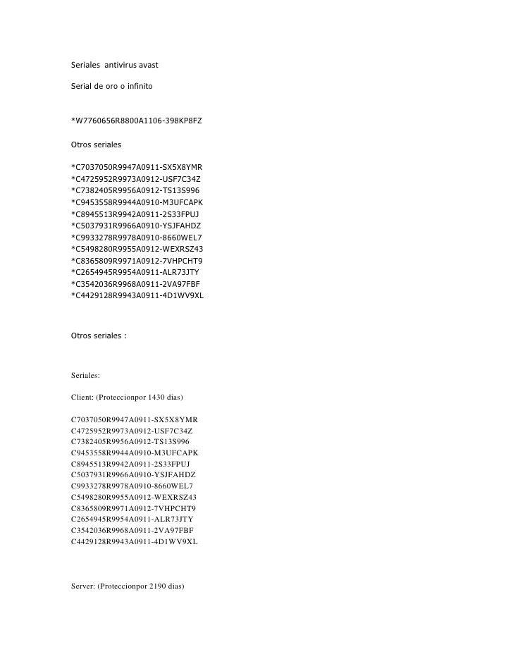Seriales  antivirus avast<br />Serial de oro o infinito *W7760656R8800A1106-398KP8FZ Otros seriales *C7037050R9947A0911-SX...