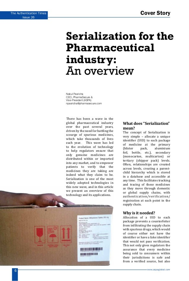 www.aspaglobal.com 6 The Authentication Times Issue 26 There has been a wave in the global pharmaceutical industry over th...