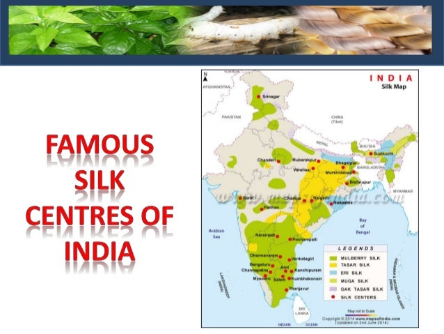 Sericulture & types of silks 1