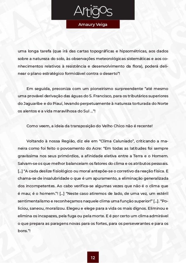 Série Amaury Veiga 12 uma longa tarefa (que irá das cartas topográficas e hipsométricas, aos dados sobre a natureza do sol...