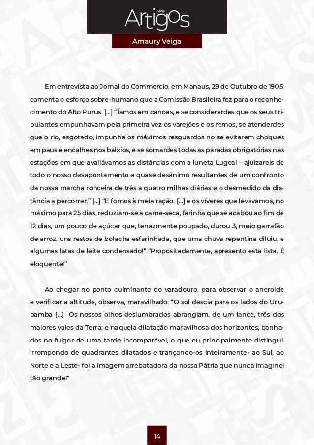 Série Amaury Veiga 14 Em entrevista ao Jornal do Commercio, em Manaus, 29 de Outubro de 1905, comenta o esforço sobre-huma...