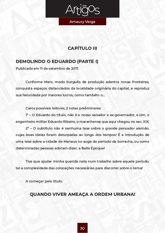 Série Amaury Veiga 30 CAPÍTULO III DEMOLINDO O EDUARDO (PARTE I) Publicado em 11 de setembro de 2017.  Conforme Marx, mod...