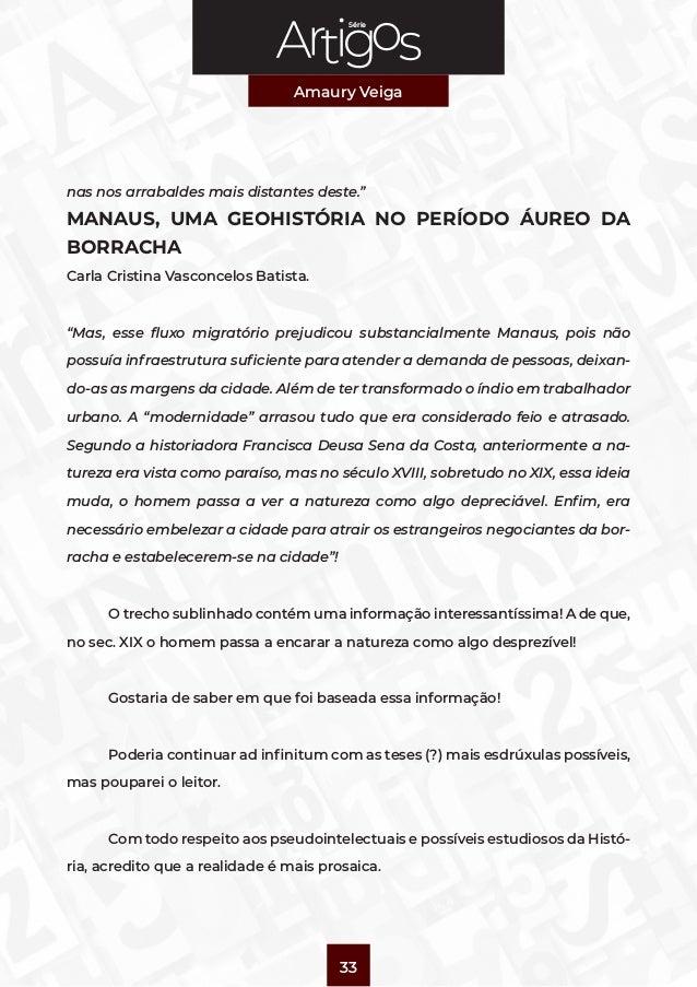 """Série Amaury Veiga 33 nas nos arrabaldes mais distantes deste."""" MANAUS, UMA GEOHISTÓRIA NO PERÍODO ÁUREO DA BORRACHA Carla..."""