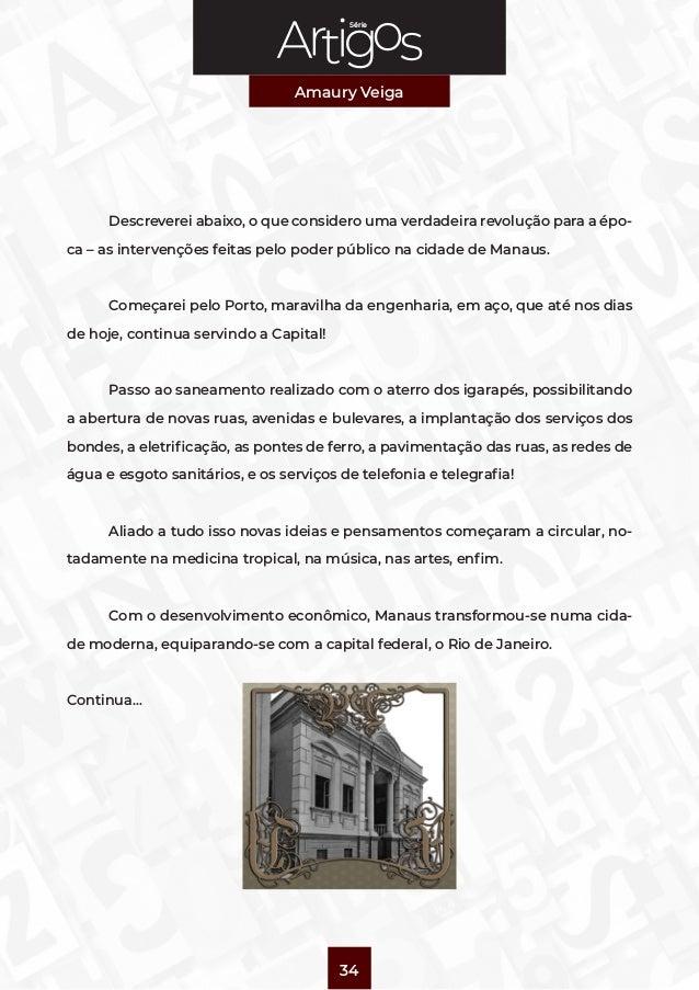 Série Amaury Veiga 34  Descreverei abaixo, o que considero uma verdadeira revolução para a épo- ca – as intervenções feit...