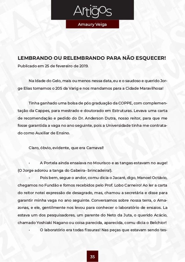 Série Amaury Veiga 35 LEMBRANDO OU RELEMBRANDO PARA NÃO ESQUECER! Publicado em 25 de fevereiro de 2019.  Na Idade do Gelo...