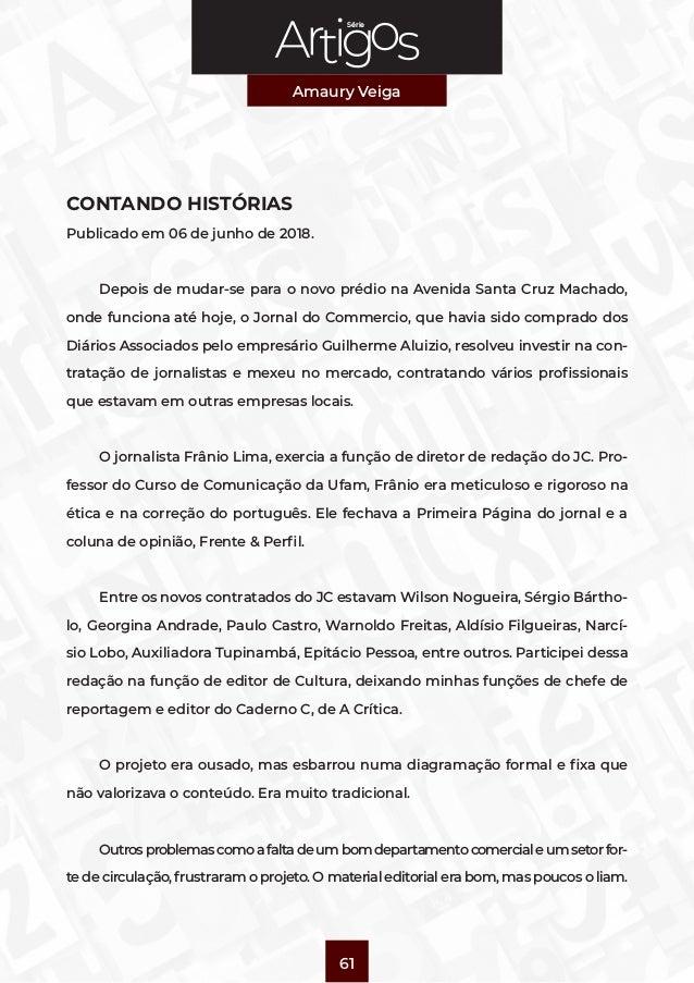 Série Amaury Veiga 61 CONTANDO HISTÓRIAS Publicado em 06 de junho de 2018. Depois de mudar-se para o novo prédio na Avenid...