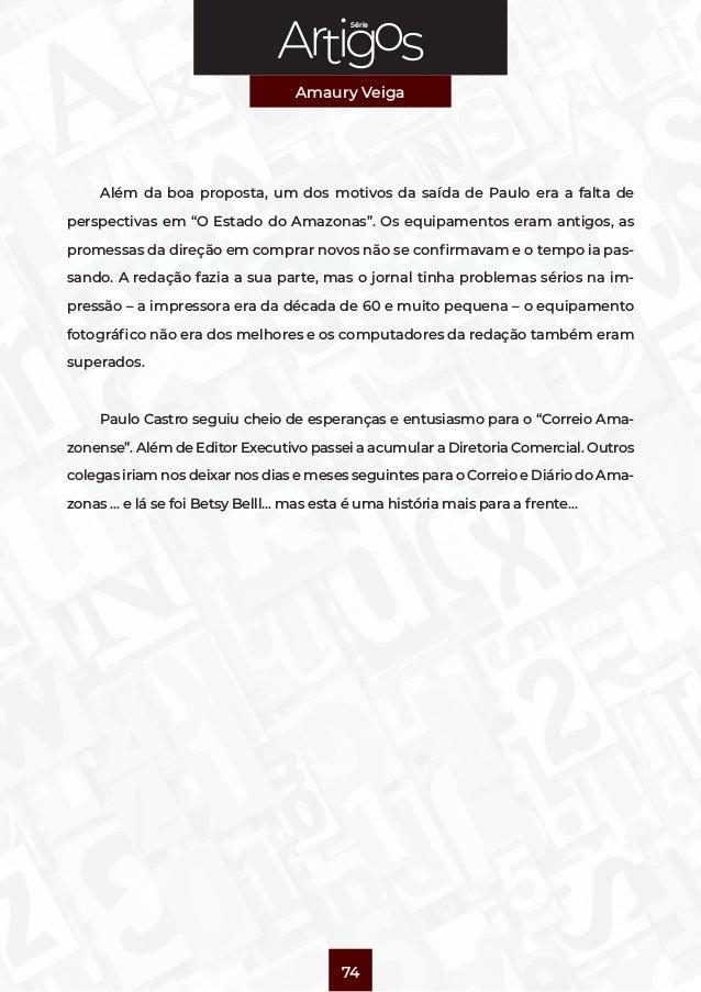 """Série Amaury Veiga 74 Além da boa proposta, um dos motivos da saída de Paulo era a falta de perspectivas em """"O Estado do A..."""
