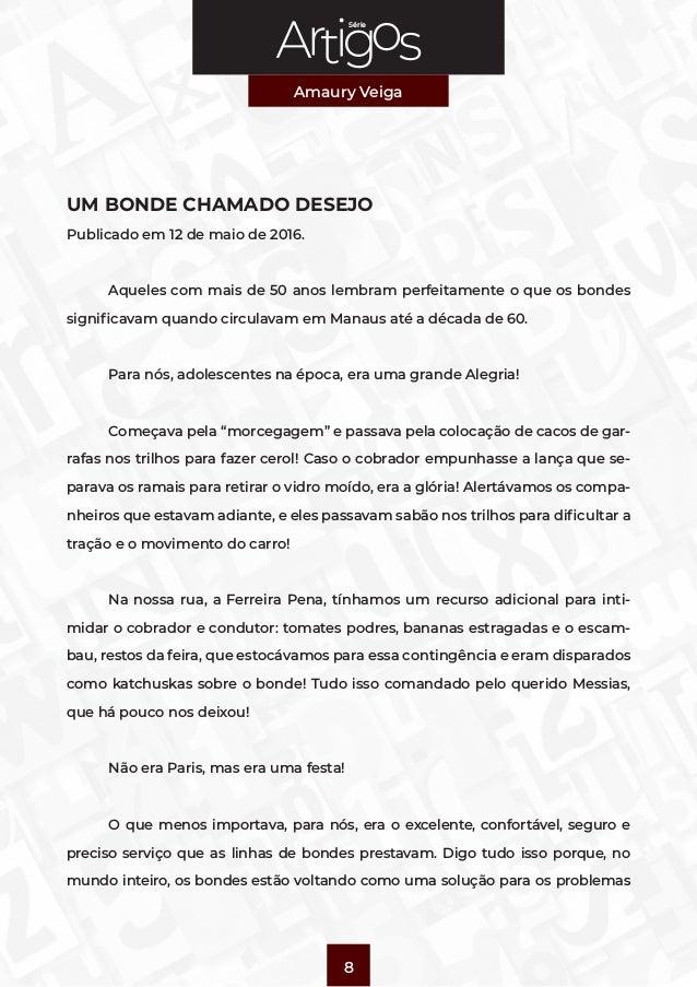 Série Amaury Veiga 8 UM BONDE CHAMADO DESEJO Publicado em 12 de maio de 2016.  Aqueles com mais de 50 anos lembram perfei...