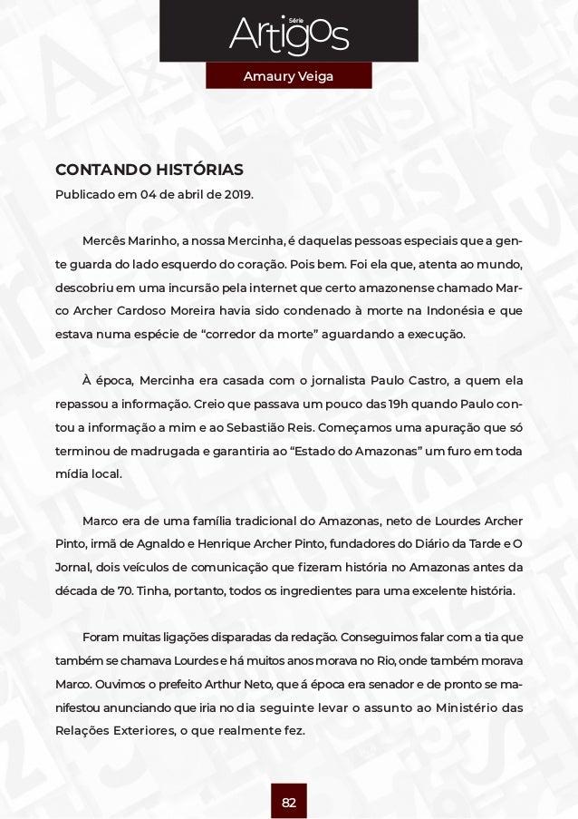 Série Amaury Veiga 82 CONTANDO HISTÓRIAS Publicado em 04 de abril de 2019. Mercês Marinho, a nossa Mercinha, é daquelas pe...