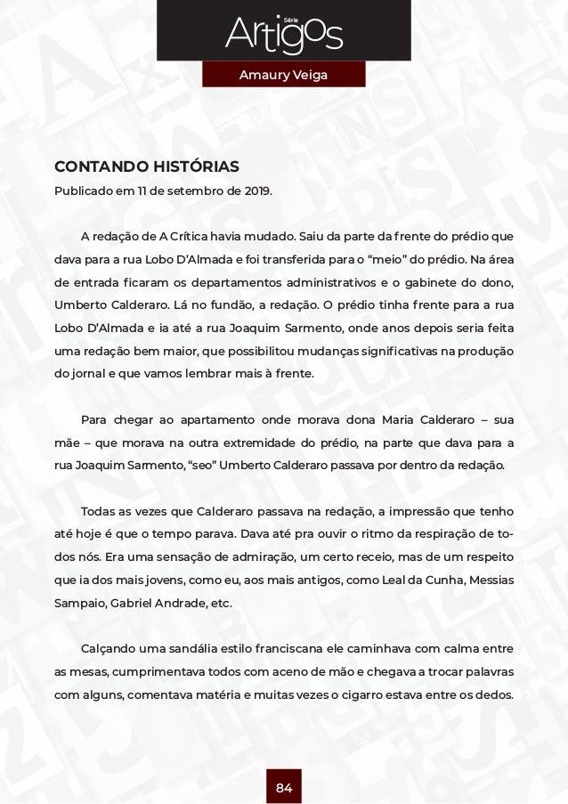 Série Amaury Veiga 84 CONTANDO HISTÓRIAS Publicado em 11 de setembro de 2019. A redação deA Críticahavia mudado. Saiu da...