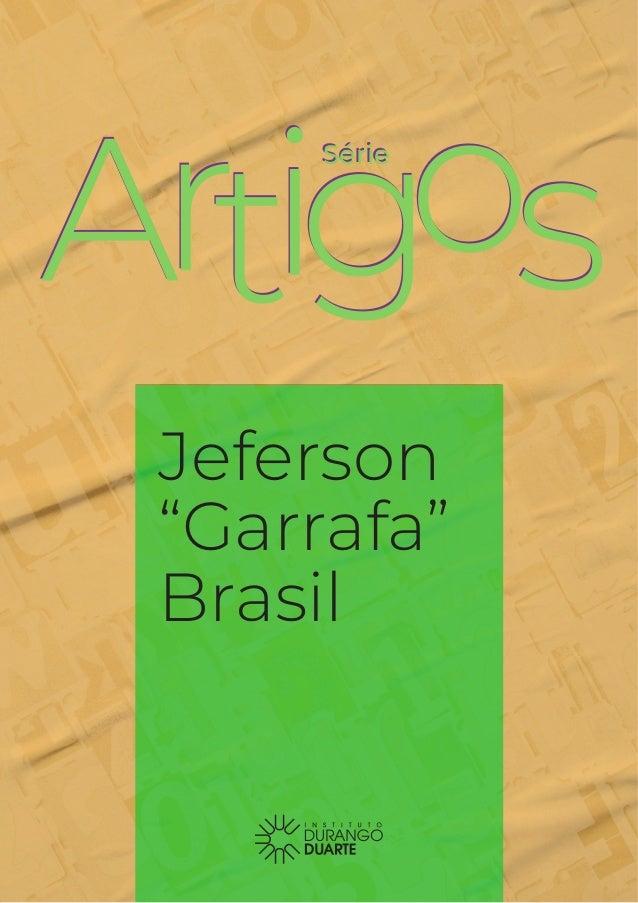 "SérieSérie Jeferson ""Garrafa"" Brasil"