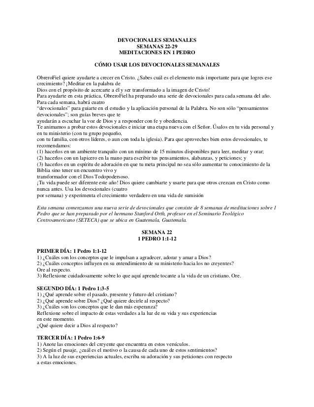 DEVOCIONALES SEMANALES SEMANAS 22-29 MEDITACIONES EN 1 PEDRO CÓMO USAR LOS DEVOCIONALES SEMANALES ObreroFiel quiere ayudar...