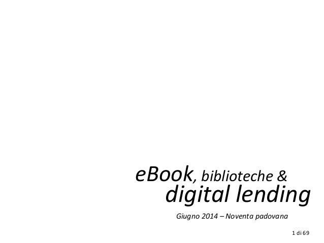 eBook, biblioteche & digital lending Giugno 2014 – Noventa padovana 1 di 69