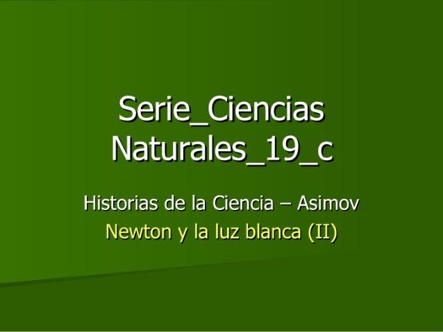 Historias de la Ciencia (3) - Newton y la luz_b