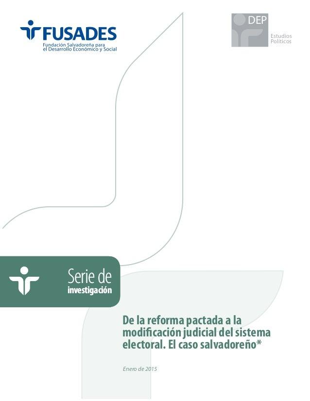 Estudios Políticos DEP Seriedeinvestigación Seriedeinvestigación Enero de 2015 De la reforma pactada a la modificación jud...