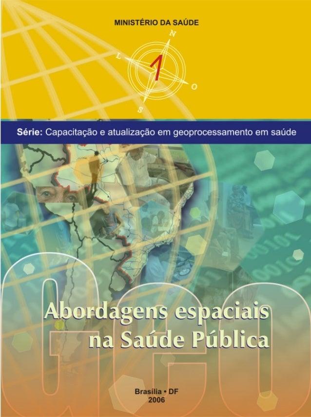 MINISTÉRIO DA SAÚDE FUNDAÇÃO OSWALDO CRUZ  VOLUME  1  Série B. Textos Básicos de Saúde Brasília - DF 2006