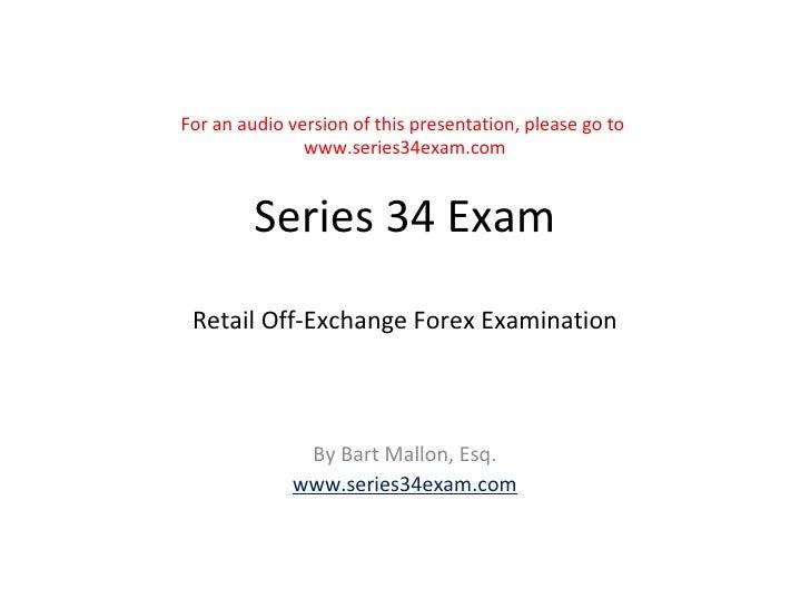 Series 34 forex exam