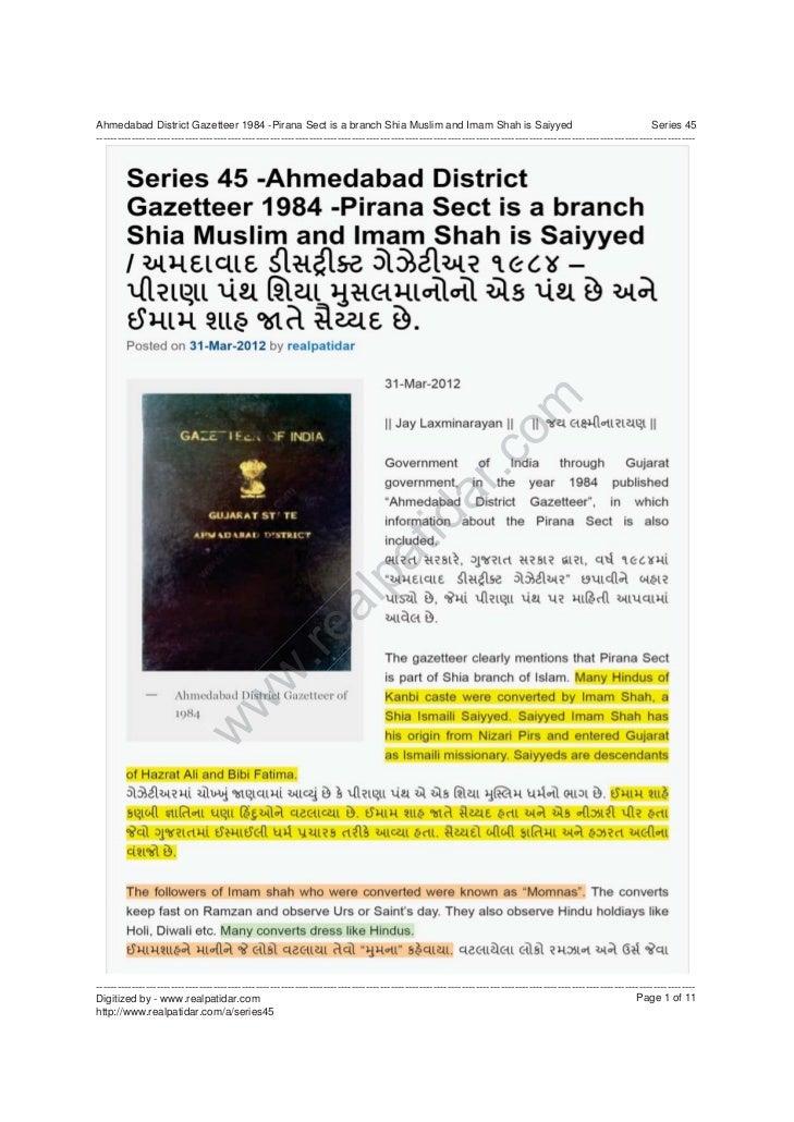 Ahmedabad District Gazetteer 1984 -Pirana Sect is a branch Shia Muslim and Imam Shah is Saiyyed                           ...