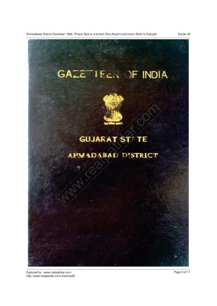 Series 45  ahmedabad district gazetteer 1984 -pirana sect is a branch shia muslim and imam shah is saiyyed Slide 3