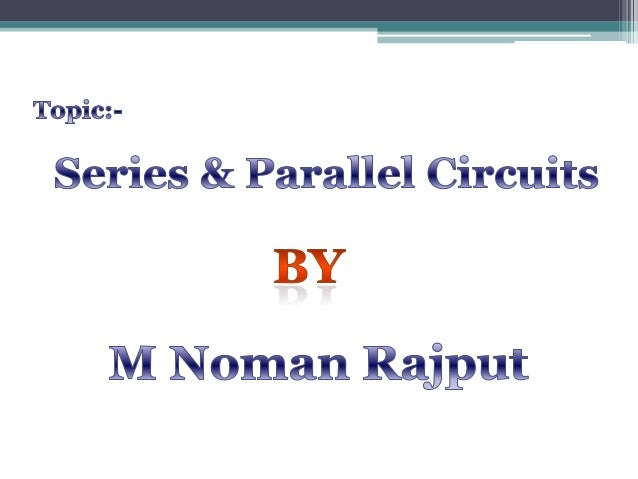Series and parallel circuit Slide 2