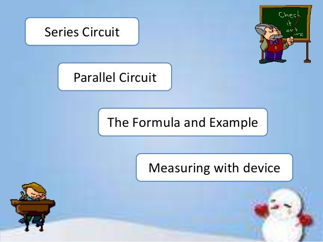 Series and parallel circuits Slide 2