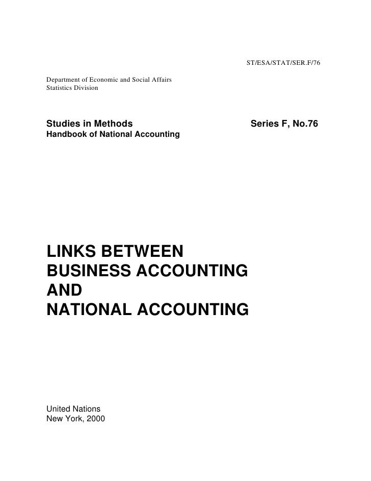 Links between Business Accounting and National Accounting UNSD, 2000