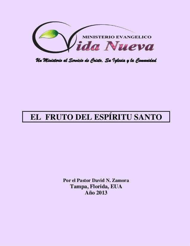 Serie Sobre El Fruto Del Espíritu Santo