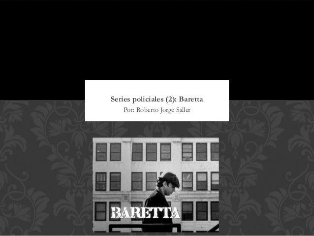 Series policiales (2): Baretta    Por: Roberto Jorge Saller