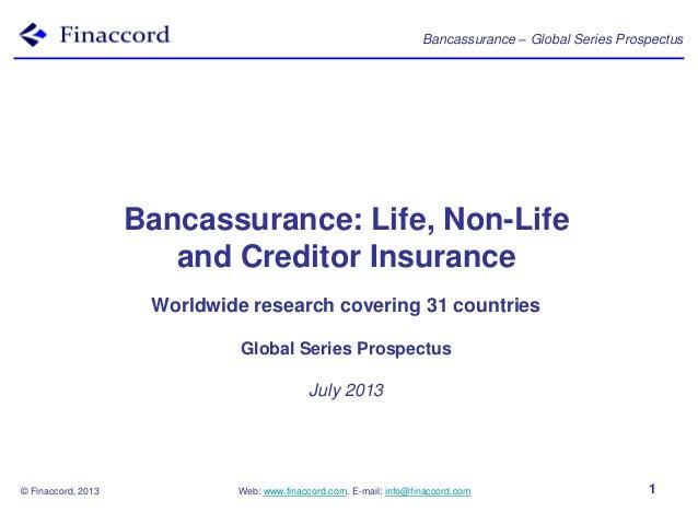 Bancassurance – Global Series Prospectus © Finaccord, 2013 Web: www.finaccord.com. E-mail: info@finaccord.com 1 Bancassura...