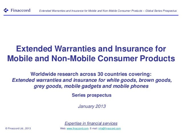 Extended Warranties and Insurance for Mobile and Non-Mobile Consumer Products – Global Series Prospectus  Extended Warrant...