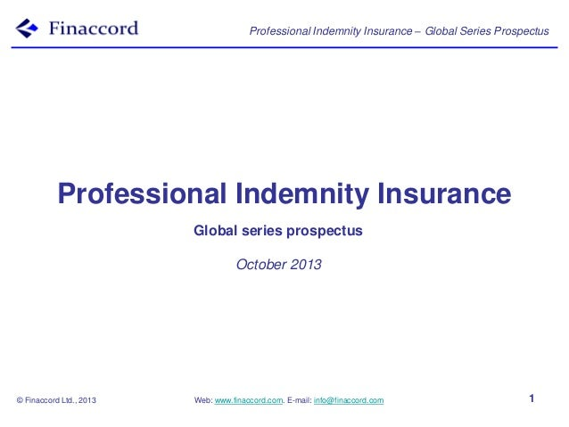 Professional Indemnity Insurance – Global Series Prospectus  Professional Indemnity Insurance Global series prospectus Oct...