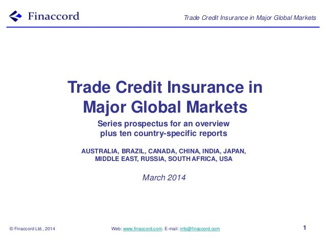 Trade Credit Insurance in Major Global Markets  Trade Credit Insurance in Major Global Markets Series prospectus for an ov...