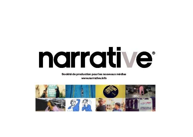 Société de production pour les nouveaux médias www.narrative.info