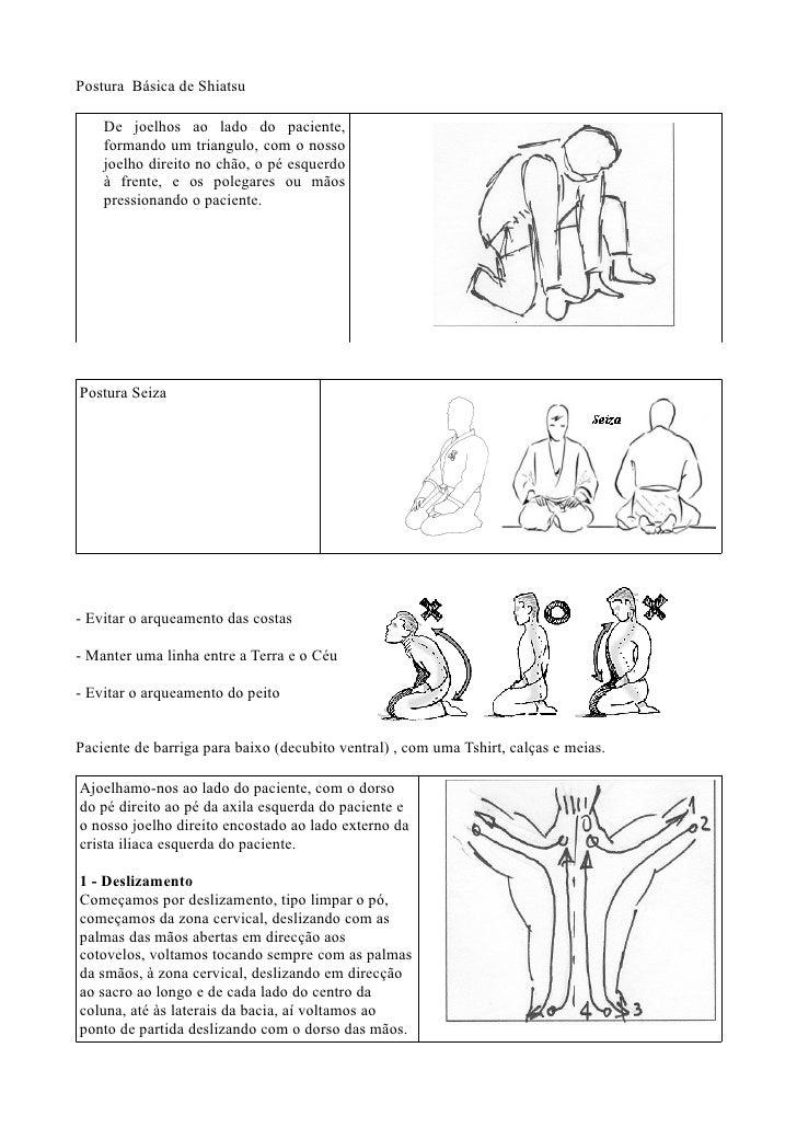 Postura Básica de Shiatsu      De joelhos ao lado do paciente,     formando um triangulo, com o nosso     joelho direito n...