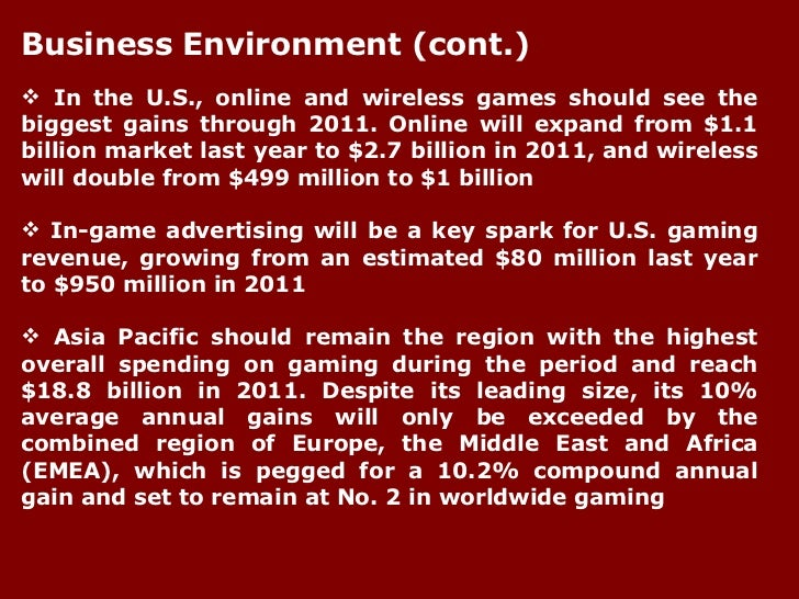 <ul><li>In the U.S., online and wireless games should see the biggest gains through 2011. Online will expand from $1.1 bil...