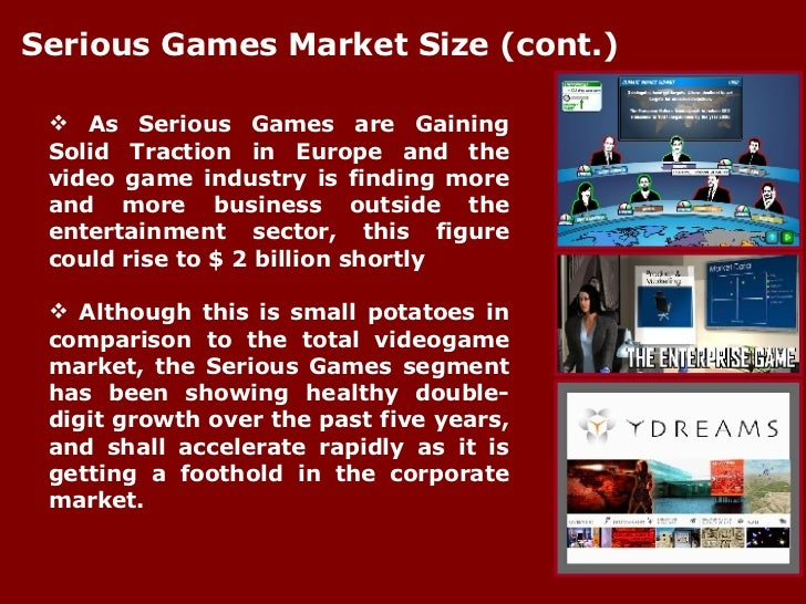 <ul><li>As Serious Games are Gaining Solid Traction in Europe and the video game industry is finding more and more busines...