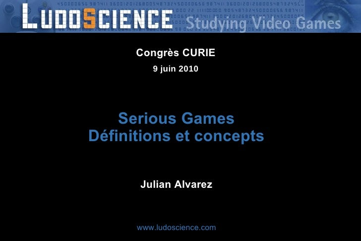 Serious Games : Définitions et concepts
