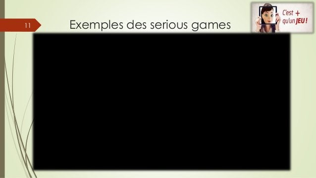 Exemples des serious games11