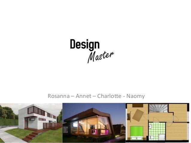 Rosanna – Annet – Charlotte - Naomy