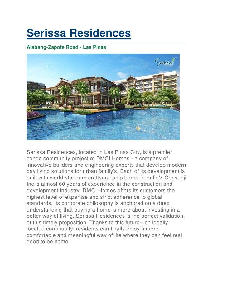 Serissa ResidencesAlabang-Zapote Road - Las PinasSerissa Residences, located in Las Pinas City, is a premiercondo communit...