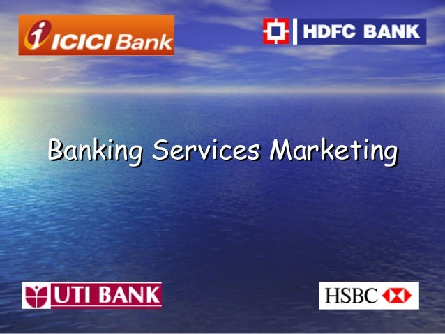 Banking Services MarketingBanking Services Marketing