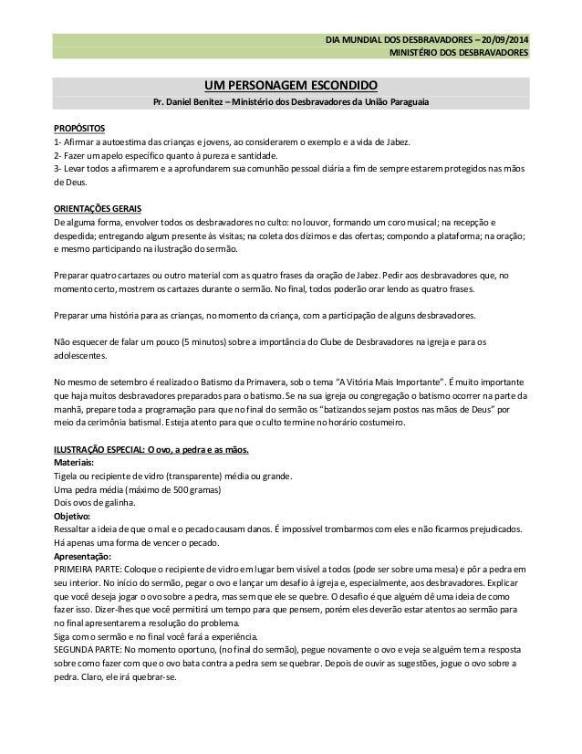 DIA MUNDIAL DOS DESBRAVADORES – 20/09/2014  MINISTÉRIO DOS DESBRAVADORES  UM PERSONAGEM ESCONDIDO Pr. Daniel Benitez – Min...