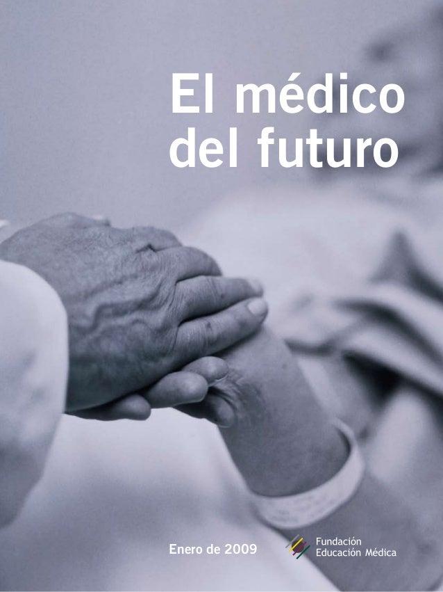 El médico del futuro Enero de 2009