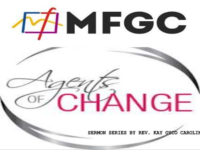 Church Sermon: Agents of Change - The Four Friends