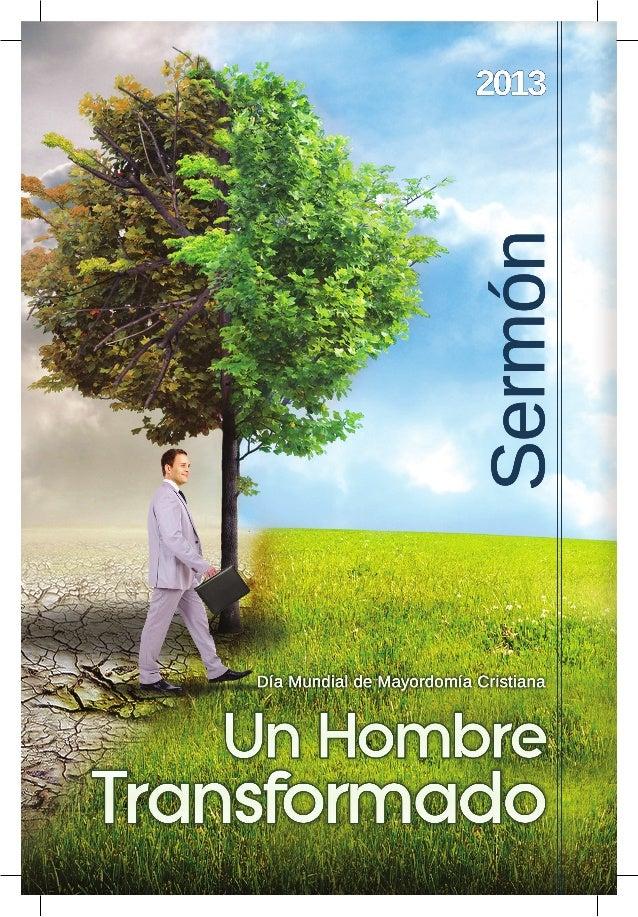 Sermón para el Día Mundial de Mayordomía Cristiana  Un Hombre Transformado Texto base: Lucas 19: 1-10  L  a historia de ho...