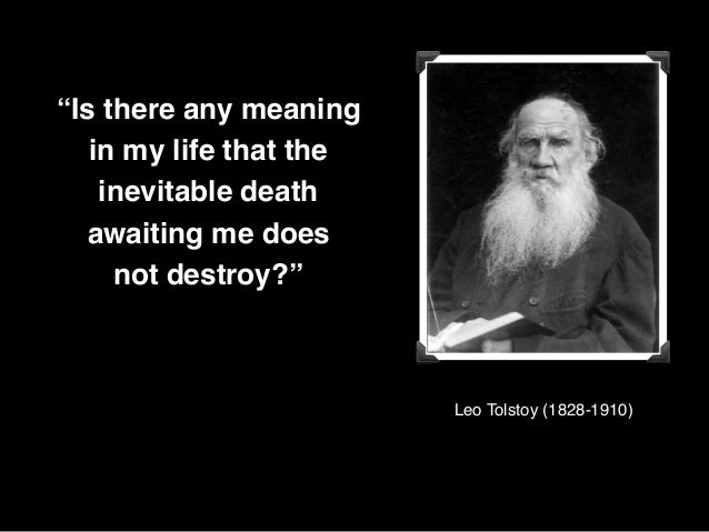 Image result for tolstoy anything meaning death destroy