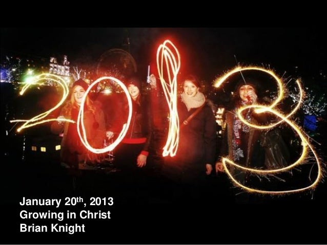 January 20th, 2013Growing in ChristBrian Knight